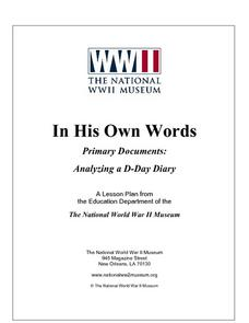 In His Own Words Primary Documents: Analyzing a D-Day Diary Lesson Plan