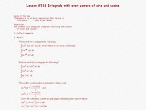 Integrals with Even Powers of Sine and Cosine Lesson Plan