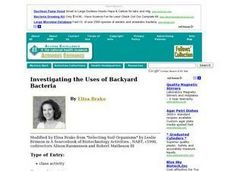 Investigating the Uses of Backyard Bacteria Lesson Plan