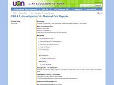 Investigation 10 - Mammal Oral Reports Lesson Plan