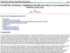 Is Gulf War Syndrome a Significant Health Issue the U.S. Government has Tried to Cover Up? Lesson Plan