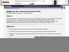 Judges in the Classroom Lesson Plan: Drug Testing In Schools - Take A Stand Lesson Plan