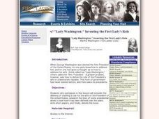 """Lady Washington:"" Inventing the First Lady's Role Lesson Plan"