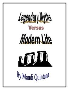 Legendary Myths Verses Modern Life Lesson Plan