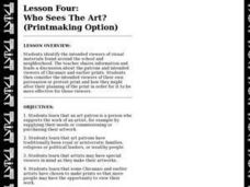 LESSON FOUR: WHO SEES THE ART? (PRINTMAKING OPTION) Lesson Plan