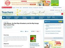Little Mouse, the Red Ripe Strawberry and Big Hungry Bear Lesson Plan Lesson Plan