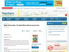 Magic School Bus: The Wild Whale Watch Lesson Plan Lesson Plan