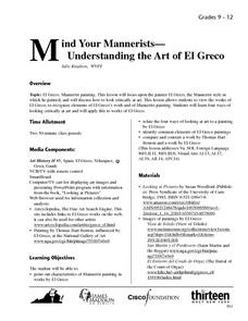 Mind Your Mannerists-Understanding the Art of El Greco Lesson Plan