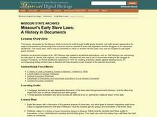 Missouri's Early Slave Laws: Missouri's Early Slave Laws: Lesson Plan