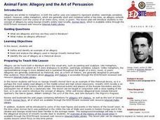 More than a Metaphor: Allegory and the Art of Persuasion Lesson Plan