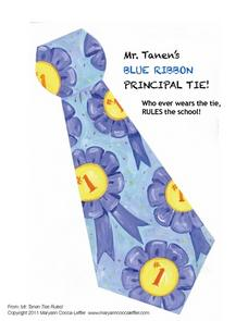 Mr. Tanen's Blue Ribbon Principal Tie Worksheet