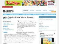 Myths, Folktales, & Fairy Tales for Grades K-3 Lesson Plan