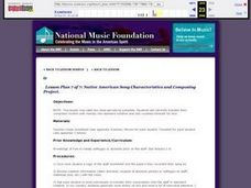 Native American Song Characteristics and Composing Project - Lesson 7 Lesson Plan