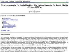 New Movements For Social Justice: The Latino Struggle for Equal Rights Lesson Plan