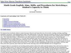 Ninth Grade English: Aims, Skills, and Procedures for Stretching a Student's Capacity to Think Lesson Plan