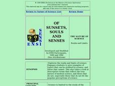 OF SUNSETS, SOULS AND SENSES: Science, Scientific Methods, Natural and Supernatural Lesson Plan