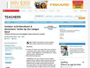 Outdoor Activities/Music & Movement: Strike Up the Gadget Band Lesson Plan