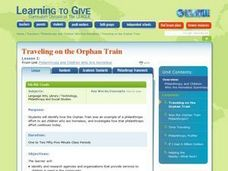 Philanthropy And Children Who Are Homeless Lesson 1:  Traveling on the Orphan Train Lesson Plan