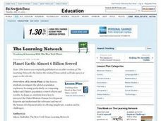 Planet Earth: Almost 6 Billion Served Lesson Plan