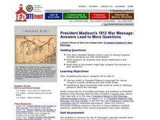 President Madison's 1812 War Message: Answers Lead to More Questions Lesson Plan
