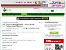 Problem Centered Lesson on the Pythagorean Theorem Lesson Plan