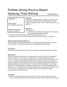 Problem Solving Practice Sheets Featuring Tribal Entities Lesson Plan