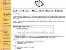 Quality Work Used to Make a Star Quilt and Its Tradition Lesson Plan