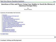 Questions of War and Peace: Using Case Studies to Teach the History of American Foreign Policy Lesson Plan