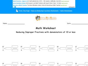 Reducing Improper Fractions with a Denominator of 10 or Less: Worksheet 3 Worksheet