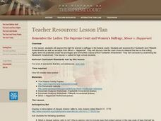 Remember the Ladies: The Supreme Court and Women's Suffrage, Minor v. Happersett Lesson Plan