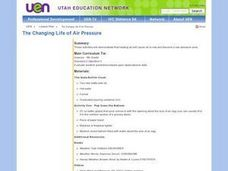 Science: The Changing Life of Air Pressure Lesson Plan
