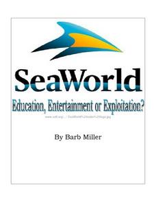 SeaWorld: Education, Entertainment, or Exploitation? Lesson Plan