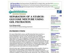 SEPARATION OF A STARCH-GLUCOSE MIXTURE USING GEL FILTRATION Lesson Plan