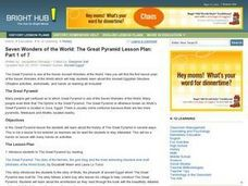 Seven Wonders of the World: The Great Pyramids Lesson Plan