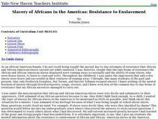 Slavery of Africans in the Americas: Resistance to Enslavement Lesson Plan