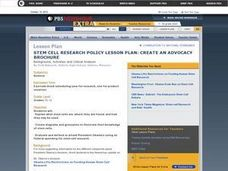 Stem Cell Research Policy Lesson Plan: Create an Advocacy Brochure Lesson Plan