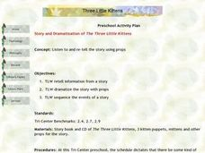 Story and Dramatization of The Three Little Kittens Lesson Plan