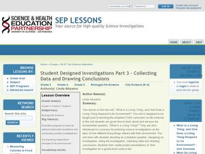 Student Designed Investigations Part 3 – Collecting Data and Drawing Conclusions Lesson Plan