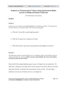 "Students as ""Grammarians"": Discovering Grammatical Rules, Lesson on Reduced Clauses of Reason Worksheet"