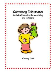 Summary Selections: Activity Menu for Summarizing and Retelling Worksheet