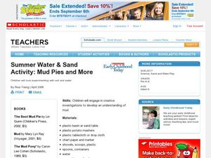 Summer Water & Sand Activity: Mud Pies and More Lesson Plan