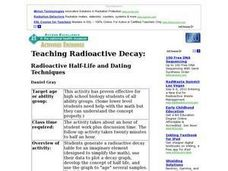 Teaching Radioactive Decay: Radioactive Half-life And Dating Techniques Lesson Plan