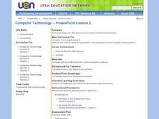 Technology: Powerpoint, Lesson 2 Lesson Plan
