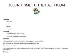 Telling Time to the Half Hour! Lesson Plan