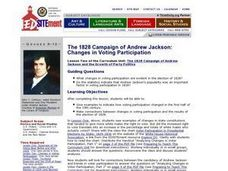 The 1828 Campaign of Andrew Jackson: Changes in Voting Participation Lesson Plan