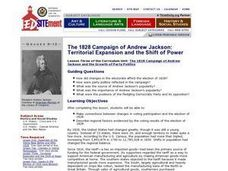 The 1828 Campaign of Andrew Jackson: Territorial Expansion and the Shift of Power Lesson Plan