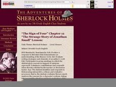 "The Adventures of Sherlock Holmes, ""The Sign of Four,"" Chapter 12, ""The Strange Story of Jonathon Small"" Lesson Lesson Plan"