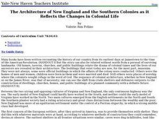 The Architecture of New England and the Southern Colonies as it Reflects the Changes in Colonial Life Lesson Plan