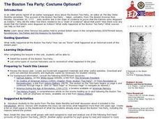 The Boston Tea Party: Costume Optional? Lesson Plan
