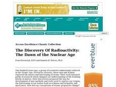 The Discovery Of Radioactivity: The Dawn of the Nuclear Age Lesson Plan